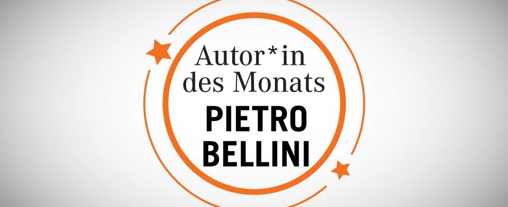 Autor des Monats: Pietro Bellini