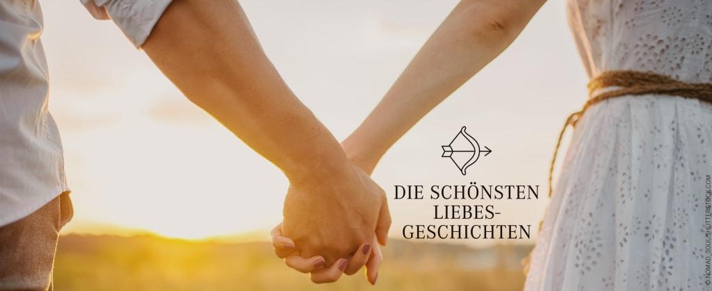 """Die ineinander verschränkten Hände eines Paares. Dazu der Schriftzug """"Die schönsten Liebesgeschichten"""""""