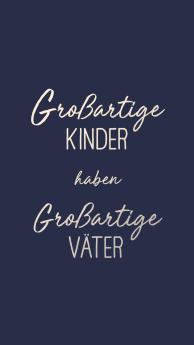 grossartige_kinder_haben_grossartige_vaeter.jpg