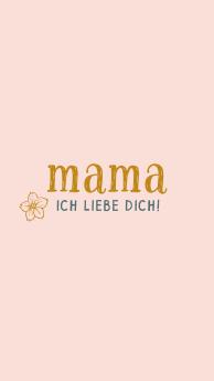 Mama ich liebe dich