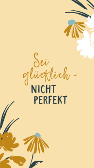sei_gluecklich-_nicht_perfekt.jpg
