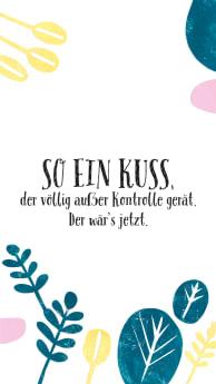 so_ein_kuss_der_voellig_ausser_kontrolle_geraet._der_waers_jetzt.jpg