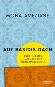 Mona Ameziane Auf Basidis Dach