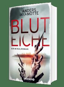 """Buchblock von Anders de la Motte's Roman """"Bluteiche"""""""