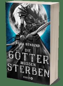 """Buchblock von """"Die Götter müssen sterben"""" von Nora Bendzko"""