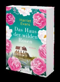 Buchblock: Harriet Evans – Das Haus der wilden Rosen
