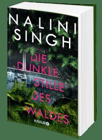Buchblock Nalini Singh – Die dunkle Stille des Waldes