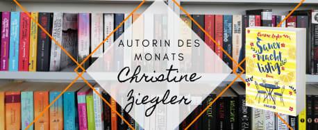 Autorin des Monats: Christine Ziegler