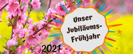 Unser Jubiläums-Frühjahr