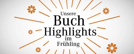 Buchhighlights im Frühling