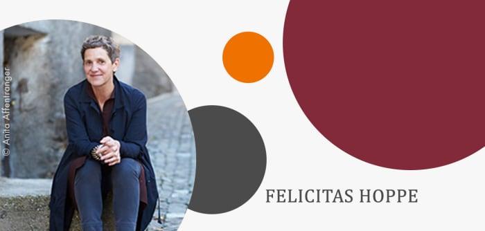 Teaser Felicitas Hoppe