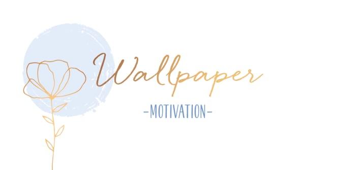 Wallpaper Motivation
