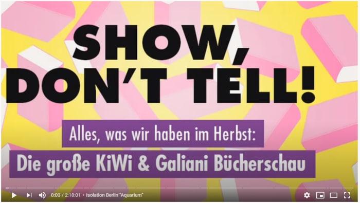 SHOW, DON'T TELL! aus Köln/ Die große KiWi- und Galiani-Bücherschau vom 8.Oktober 2020