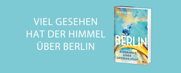 Banner Viel gesehen hat der Himmel über Berlin