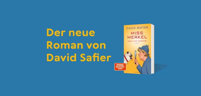Miss Merkel - Der neue Roman von David Safier