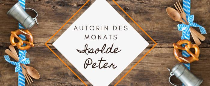 Autorin des Monats: Isolde Peter