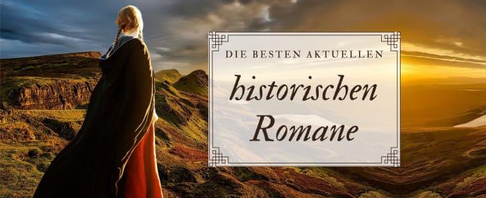 Die besten historischen Romane