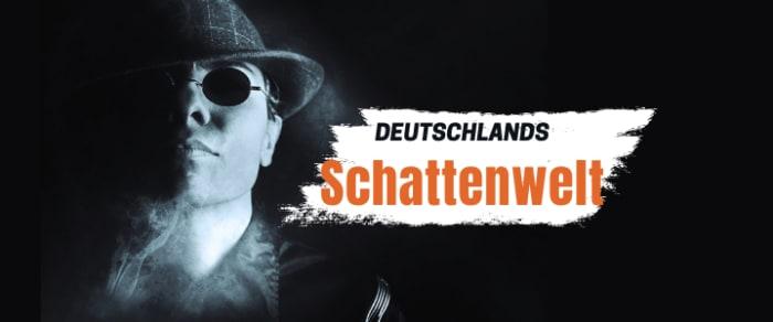 Deutschlands Schattenwelt