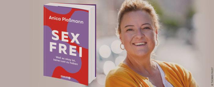 """auf der rechten Seite Autorin Anica Plaßmann, auf der linken ihr Buch """"Sexfrei"""""""