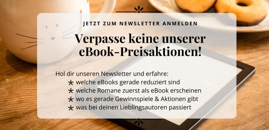 Verpasse keine eBook Preisaktion und melde dich zu unserem Newsletter an