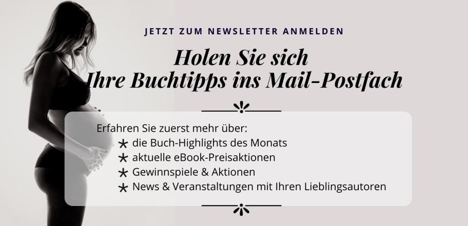 Holen Sie sich Ihre Buchtipps ins Mail-Postfach - jetzt zum Newsletter anmelden