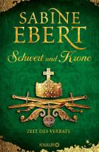 Schwert und Krone - Zeit des Verrats
