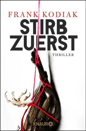 Du stirbst zuerst: Thriller (German Edition)
