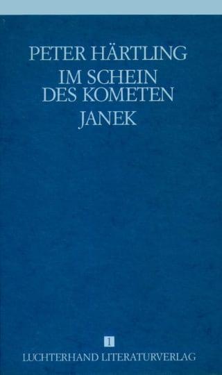 Lebensläufe von Zeitgenossen - Im Schein des Kometen /Janek
