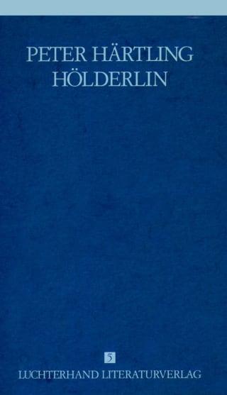 Lebensläufe von Dichtern - Hölderlin