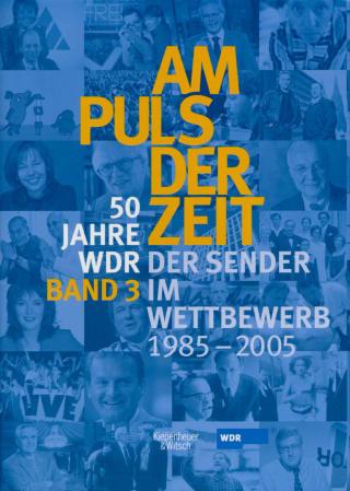 Am Puls der Zeit / 50 Jahre WDR