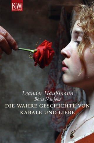 Die wahre Geschichte von Kabale & Liebe -