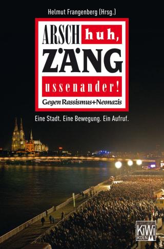 Arsch huh, Zäng ussenander! Gegen Rassismus + Neonazis