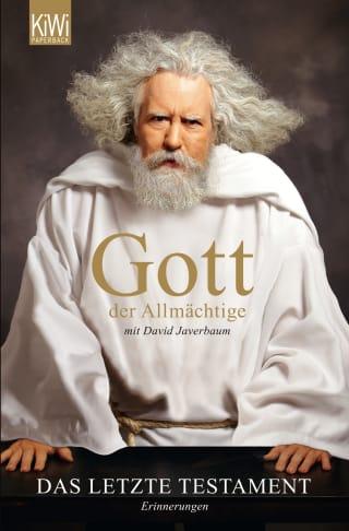 Gott der Allmächtige: Das letzte Testament