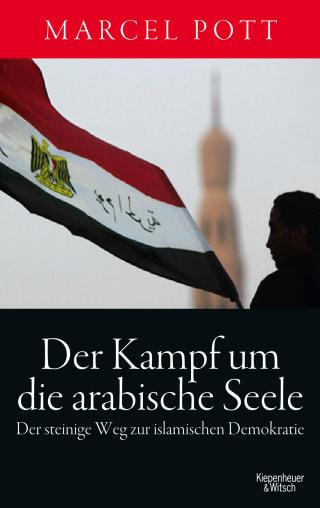 Der Kampf um die arabische Seele
