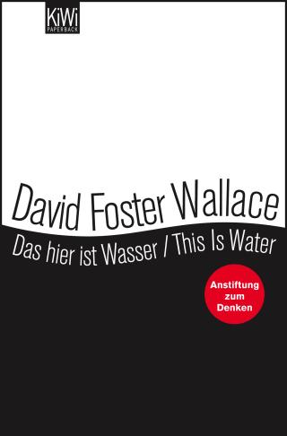 Das hier ist Wasser / This is Water