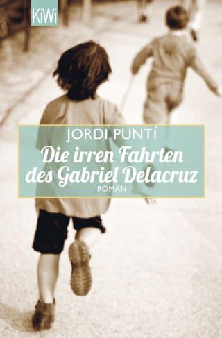 Die irren Fahrten des Gabriel Delacruz