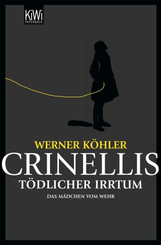 Crinellis tödlicher Irrtum
