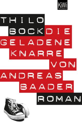 Die geladene Knarre von Andreas Baader