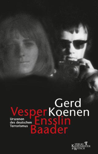 Vesper, Ensslin, Baader
