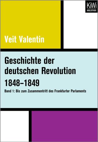 Geschichte der deutschen Revolution 1848–1849