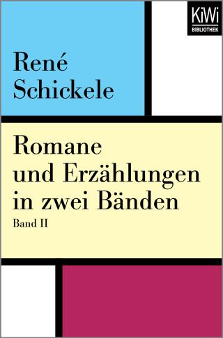 Romane und Erzählungen in zwei Bänden