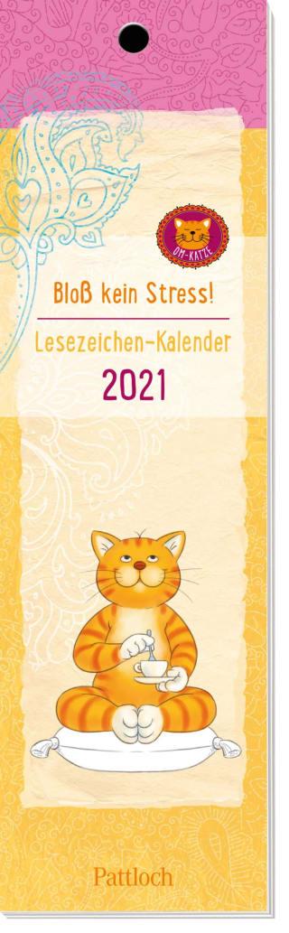 Om-Katze: Bloß kein Stress! Lesezeichen-Kalender 2021