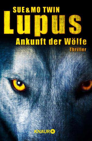 Lupus - Ankunft der Wölfe