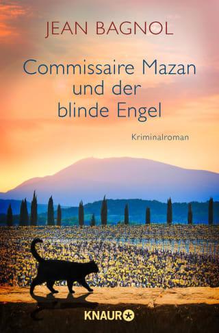 Commissaire Mazan und der blinde Engel