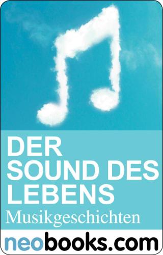 Der Sound des Lebens
