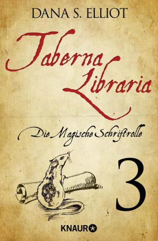 Taberna libraria 1 – Die Magische Schriftrolle