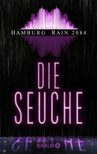 Hamburg Rain 2084. Die Seuche