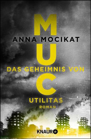 MUC - Das Geheimnis von Utilitas
