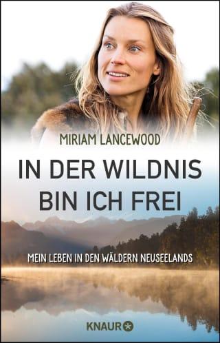 In der Wildnis bin ich frei