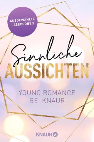 Sinnliche Aussichten: Young Romance bei Knaur
